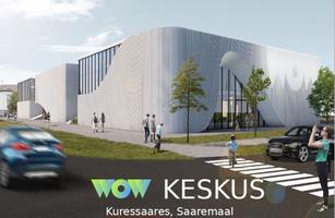 WOW keskus Kuressaares.