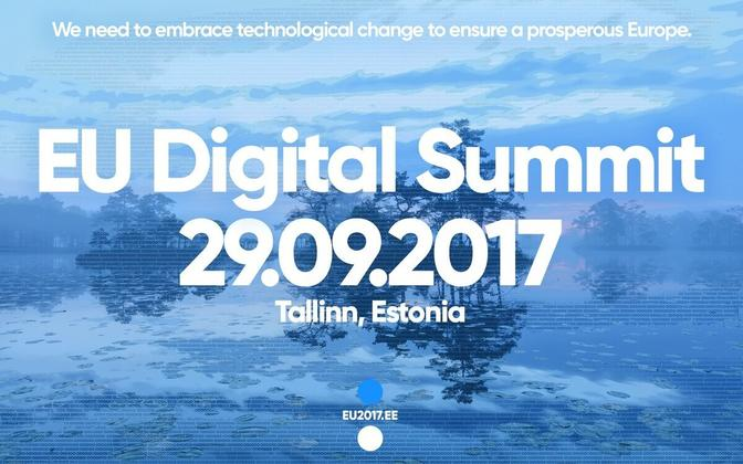 The EU Digital Summit is one of the highlights of Estonia's six-month presidency of the Council of the EU.