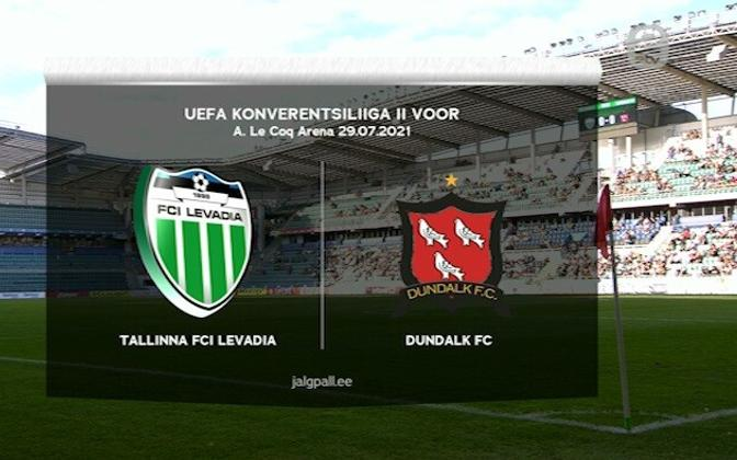 The 2nd leg match between Levadia and Dundalk.